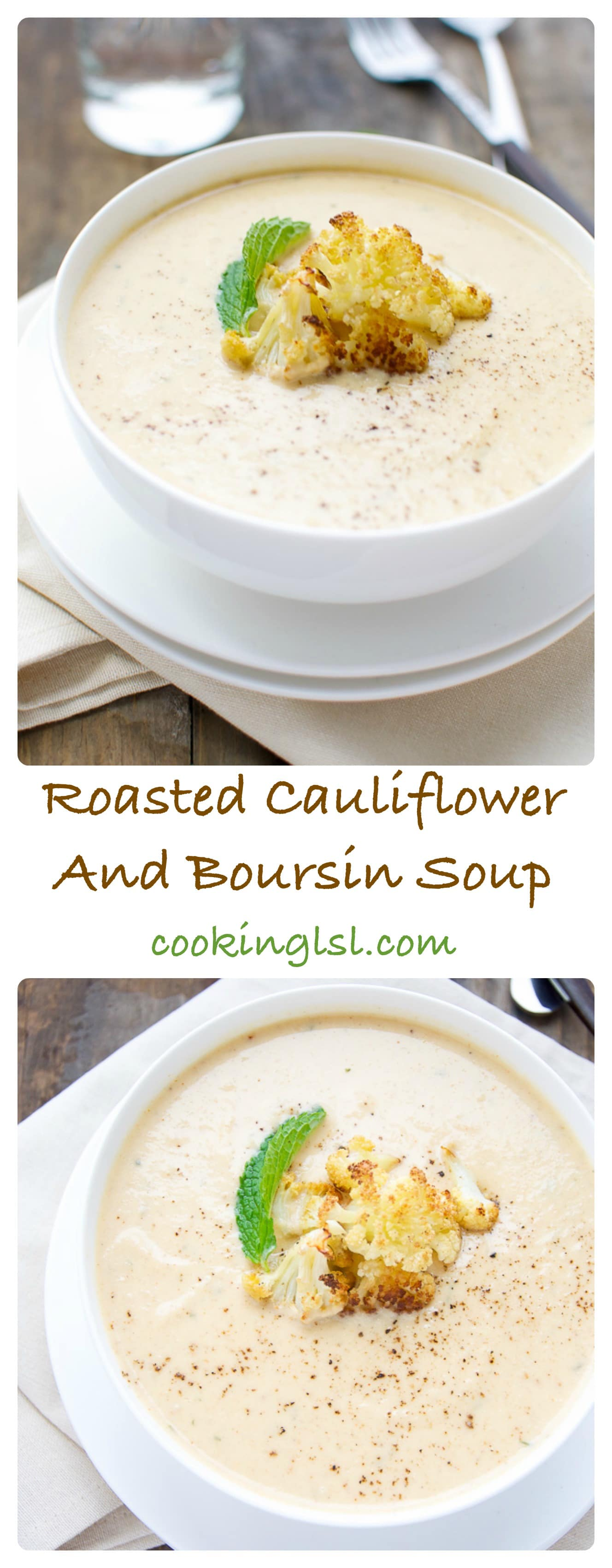 Roasted Cauliflower And Boursin Soup