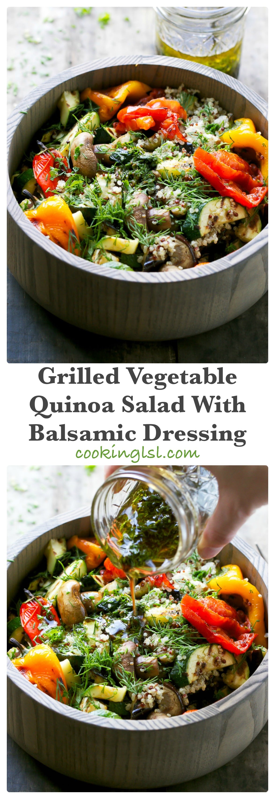 Grilled Vegetable Quinoa Salad With Balsamic Dressing - Cooking LSL