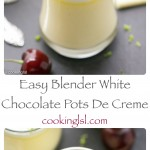 Blender-White-Chocolate-Pots-De-Creme-Cherry