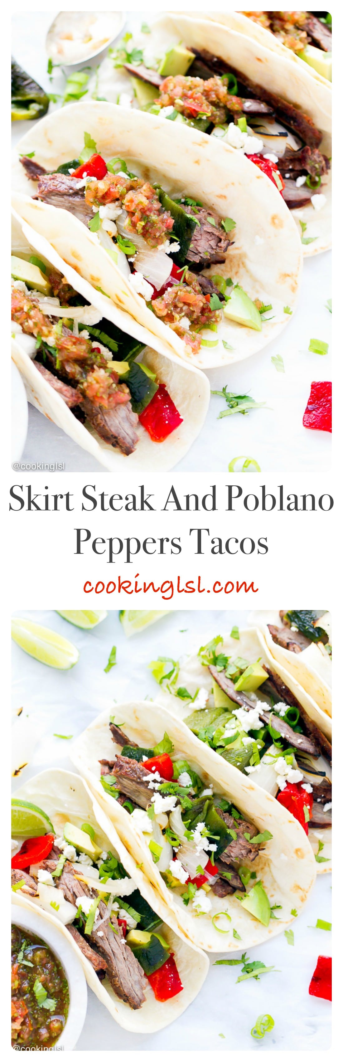 Easy Flavorful Mexican Food Skirt Steak And Poblano Peppers Tacos Recipe