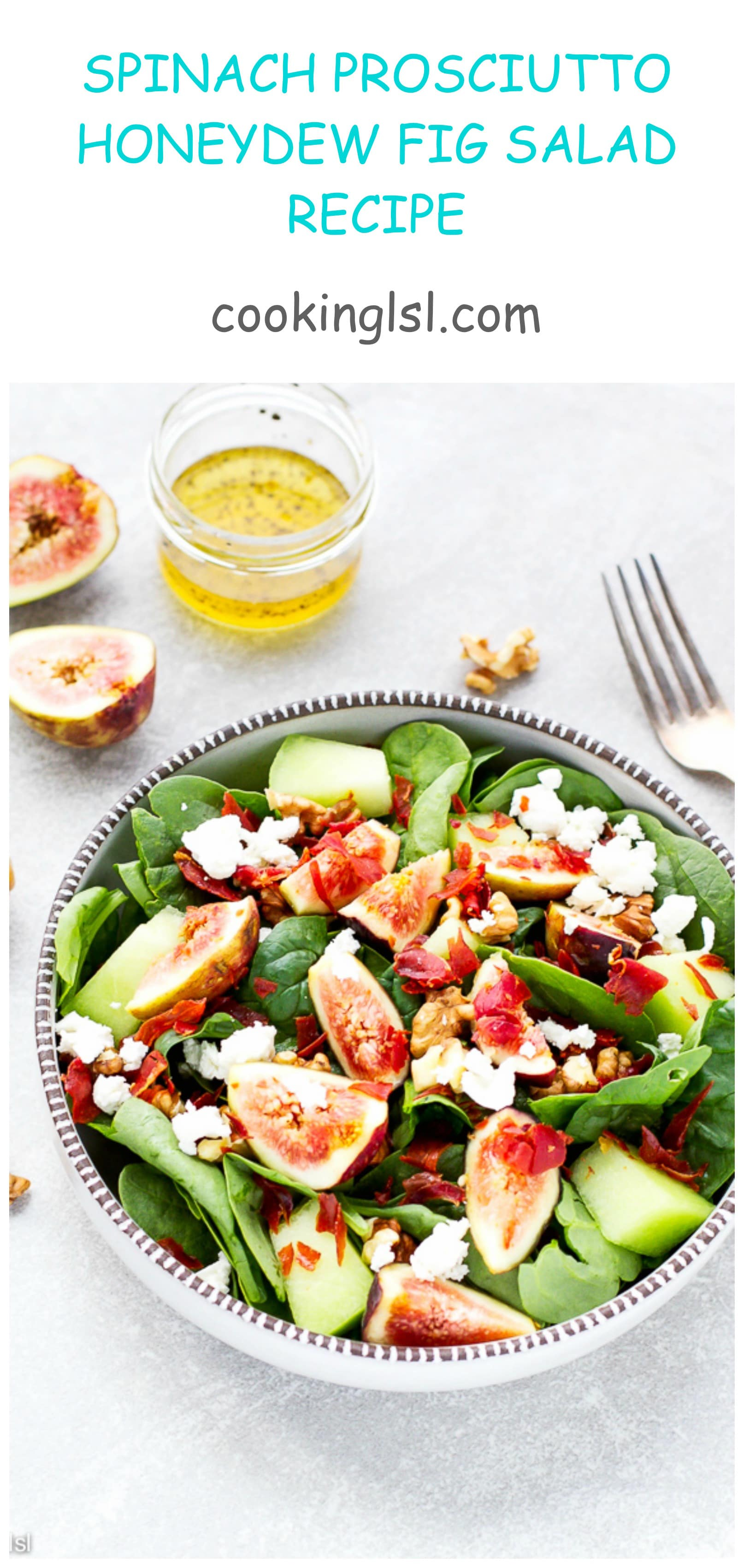 Spinach Prosciutto Honeydew Fig Salad