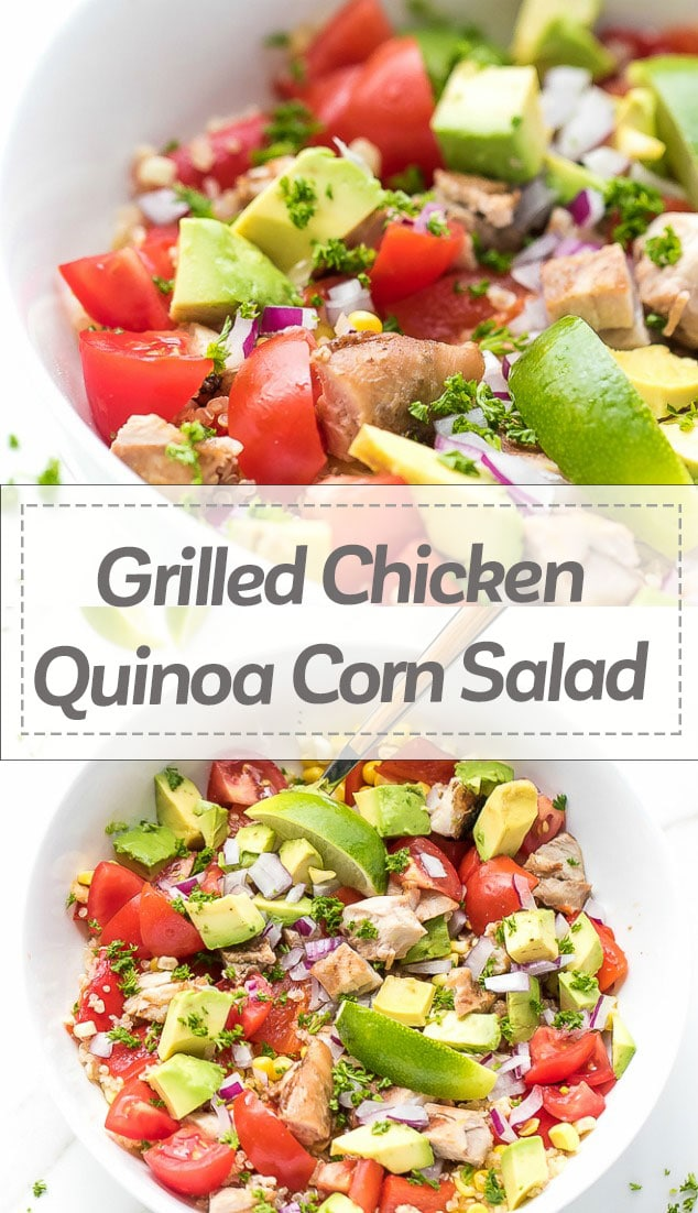 Grilled Chicken Quinoa Corn Salad Recipe - juicy seasoned chicken thighs, grilled and chopped, mixed with cooked quinoa, grilled corn, avocado, chopped tomatoes and onions. The perfect salad (grain bowl) for a busy weekday lunch. Easy to make, nutritious and customizable.