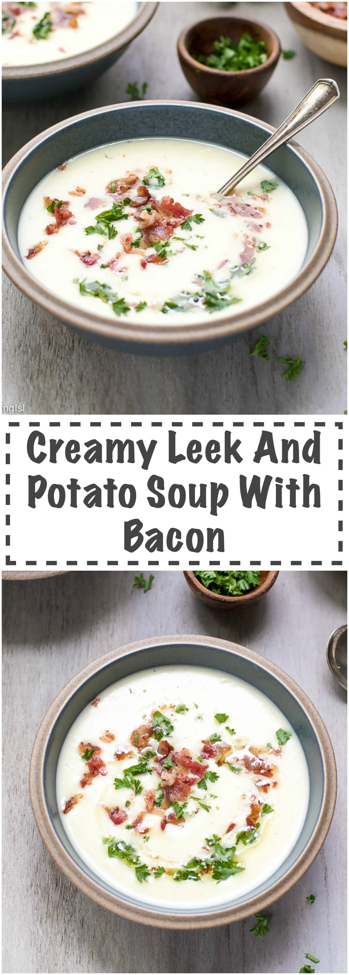 Creamy Leek And Potato Soup With Bacon Recipe - quick and easy to make, smooth and flavorful, perfect for lunch or dinner. This soup could be made year round and keeps well in the fridge or freezer. Kid friendly. perfectly seasoned, warm, topped with crunchy and flavorful bacon.