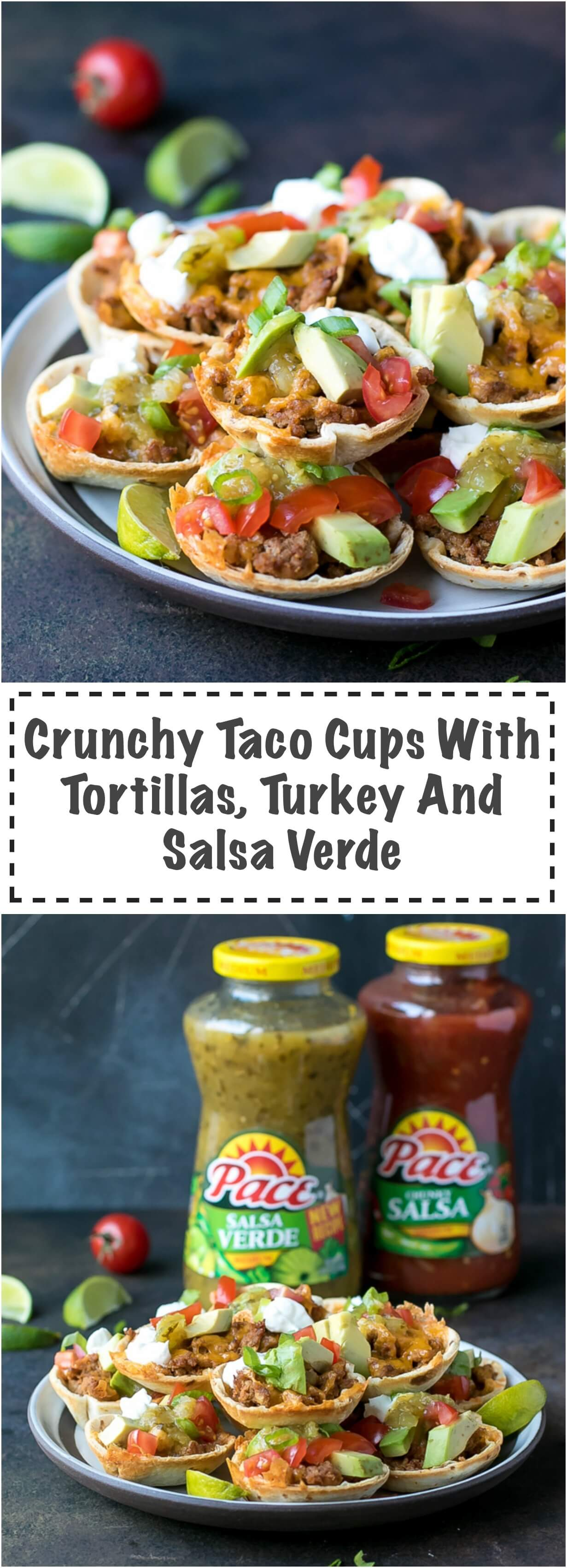 Crunchy Taco Cups With Tortillas, Turkey And Salsa Verde - very quick and easy to make, with amazing flavors, these mini bites are perfect for a Game Day party appetizer. Made with Pace® Salsa Verde, that I got at the Hispanic aisle at my local Walmart, ground turkey, cheese, tomatoes and avocado.