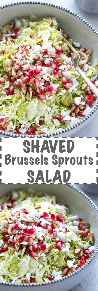 Shaved Brussel Sprouts Salad Recipe - simple, light and nutritious salad, made with raw Brussel Sprouts, pomegranate, feta, shallot and white balsamic vinegar dressing.