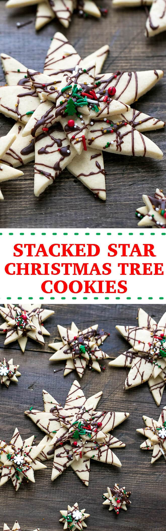 Stacked Star Christmas Tree Sugar Cookies Recipe - extremely easy to make, cute, delicious and festive! Cut out sugar cookie in three different sizes, stacked together with melted chocolate on top of each other to achieve an impressive Christmas tree cookie look. Drizzled with chocolate and topped with holiday sprinkles.