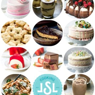Your Favorite Recipes of 2017 - 11 of the most popular recipes that I've posted on Cooking LSL in 2017.