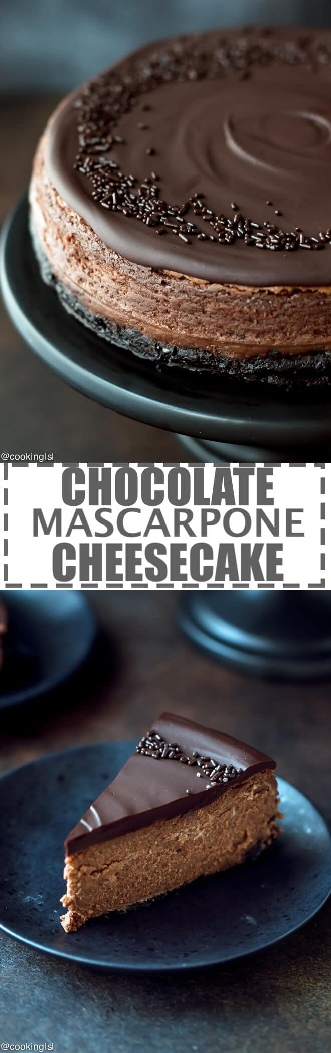 Chocolate Mascarpone Cheesecake Recipe - chocolate cookie crust, luscious dark chocolate mascarpone filling and rich chocolate ganache topping. Chocolate lover's heaven! Easy to make, but impressive dessert for any occasion.