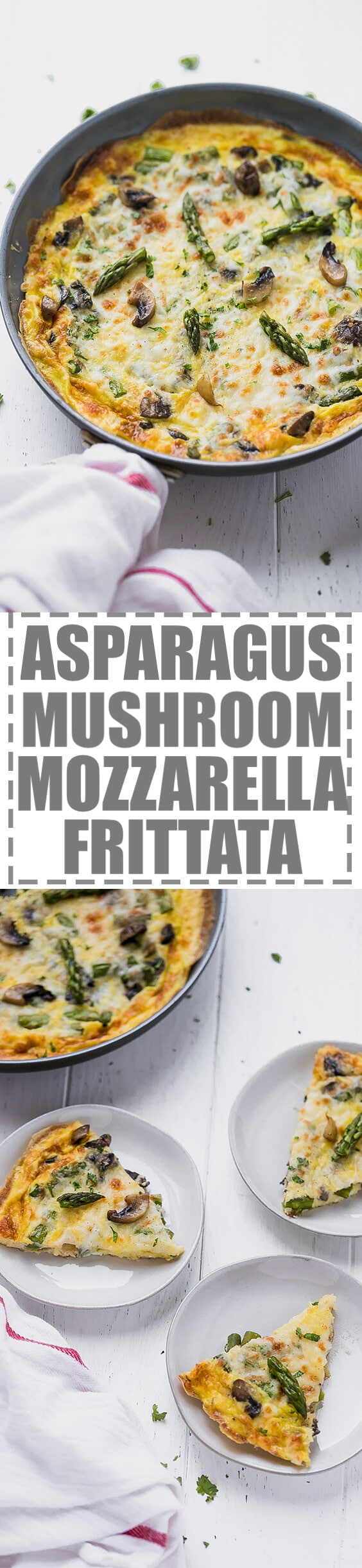 Asparagus,Mushroom and Mozzarella Frittata - the perfect nutritious, low-carb, keto breakfast for spring. Packed with veggies, this frittata is a family favorite.