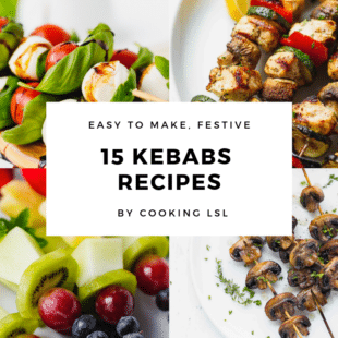 RECIPE COLLECTION OF KEBABS/SKEWERS RECIPES